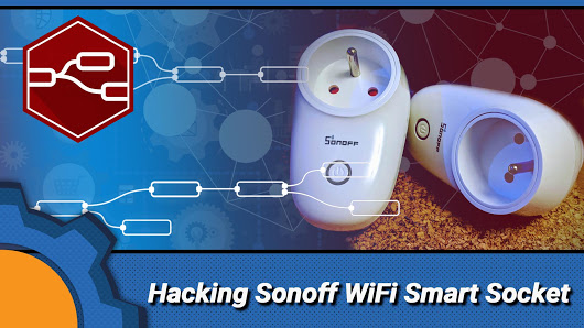 Hacking Sonoff WiFi Smart Plug – Not Enough… – EverythingESP